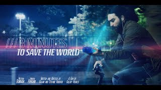 3 Minutes To Save The World (Sci-fi short film)