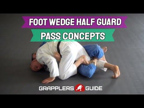 Beginner BJJ Fundamentals -Foot Wedge Half Guard Pass Concepts - Jason Scully