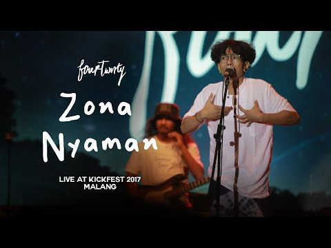 Fourtwnty - Zona Nyaman (Live at Kickfest 2017 Malang)