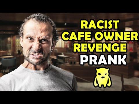 Racist Cafe Owner Revenge - Ownage Pranks
