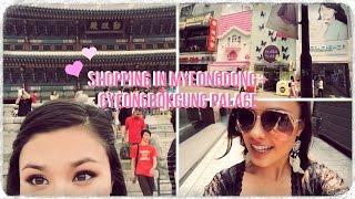 Traveling to Korea! Shopping in Myeongdong and Gyeongbokgung Palace