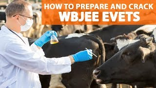 How to Prepare and crack WBJEE EVETS?