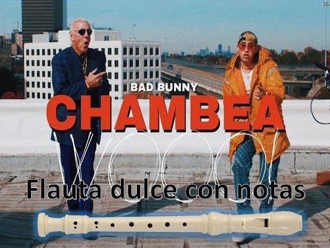 Chambea - Bad Bunny | Flauta Dulce Con Notas ¡Completa!