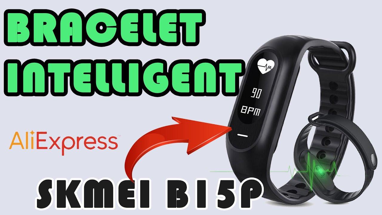 Bracelet connecté SKMEI B15P Unboxing & Test Aliexpress
