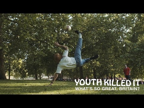 Youth Killed It - What's So Great, Britain? (Official Music Video)