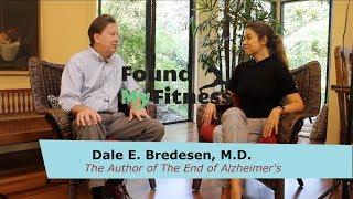 Dr. Dale Bredesen On Preventing And Reversing Alzheimer's Disease