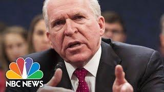 Ex-CIA Chief John Brennan Explains Concerns Over Russia, Trump Campaign Interactions | NBC News