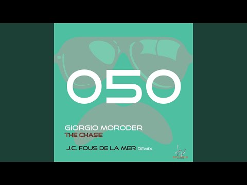 The Chase (J.C.Fous De La Mer Radio Remix)