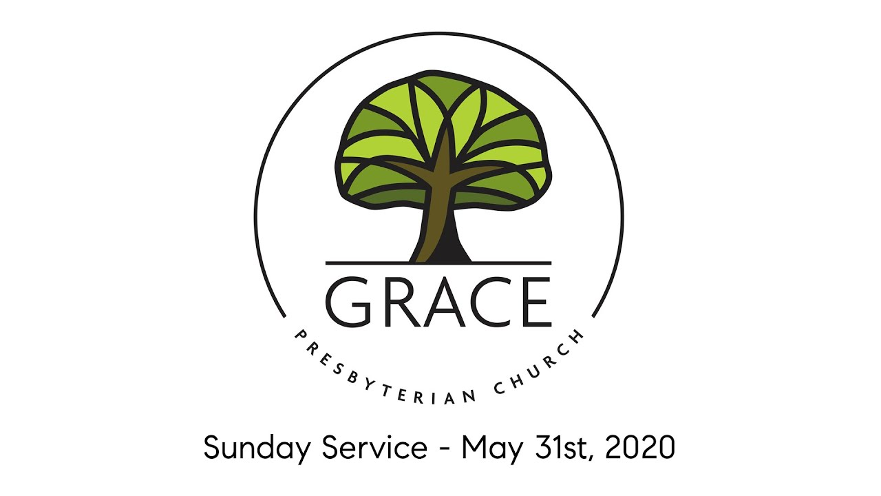 University Presbyterian Church Seattle 2020 Christmas Services Grace Presbyterian Church | Sunday Service, May 31st, 2020   YouTube