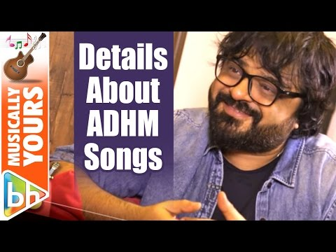 Pritam REVEALS EXCLUSIVE Details About Ae Dil Hai Mushkil Songs