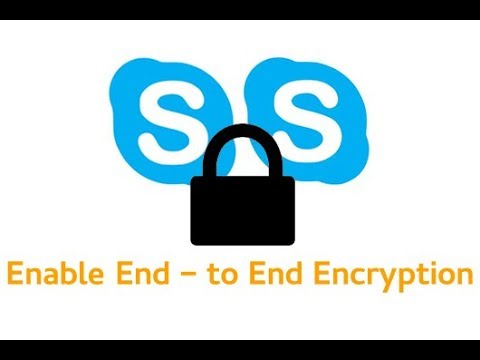 Skype End-to-end Encryption: How To Activate Private Conversation