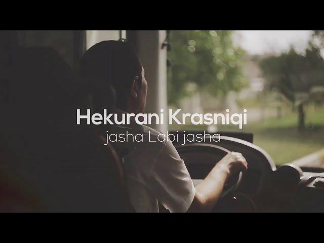 Hekuran Krasniqi - Jasha Labi Jasha (Official Video HD)