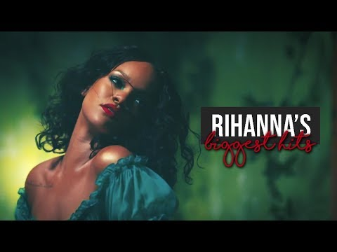 Rihanna - MOST ICONIC, GREATEST AND SUCCESSFUL SONGS (hits compilation)