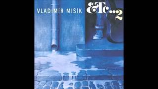 Vladimír Mišík & Etc...  2   Full Album