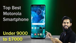 Top 5 Best Motorola Smartphone Under 9000 to 17000 July 2020