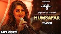 Humsafar Teaser - T-Series Acoustic - Dhvani Bhanushali
