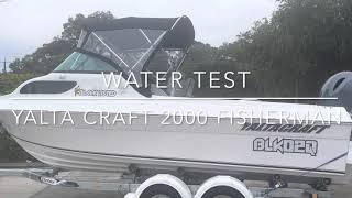 Water test   Yalta Craft 2000 Fisherman   130hp Yamaha