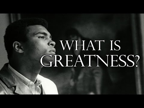 Muhammad Ali – What Is Greatness  [Motivational Video]