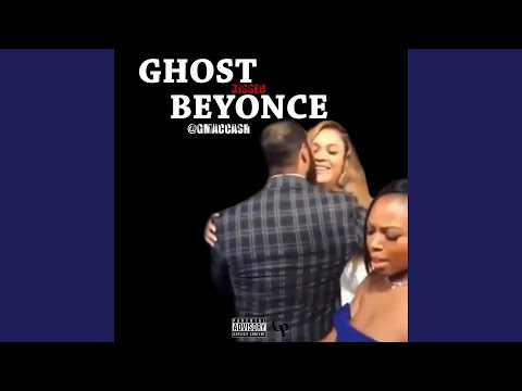 Ghost Kissed Beyonce