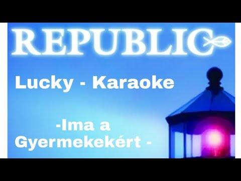 Republic-Ima a gyermekekért-Karaoke.avi