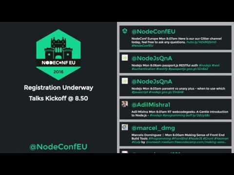 Nodeconf EU Day 1 Livestream