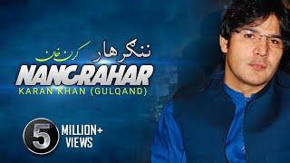 Karan Khan - Nangrahar (Official) - Badraga