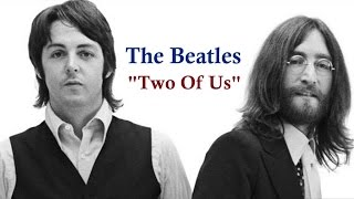"""The Beatles  """"Two Of Us"""""""