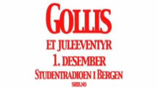 Gollis - Et juleeventyr: Episode 1