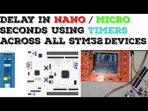 How To Create Delay In Nano/micro Seconds Using Timers In Stm32