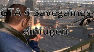 [Tutorial] GTA 4 Savegames einfügen [German] [HD]