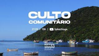 Culto Comunitário | 27/09/2020 | Andando no Espírito