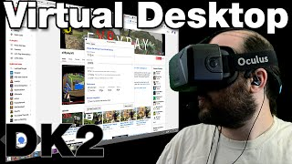 Oculus Rift DK2 - Virtual Desktop