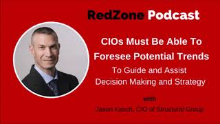 CIOs Must Be Able To Foresee Potential Trends To Guide and Assist Decision Making and Strategy