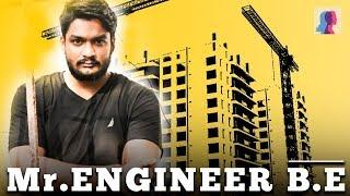 Mr.Engineer B.E.| Stupid Common Man