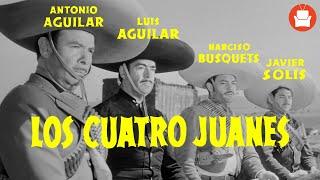 Los Cuatro Juanes  - Película Completa de Antonio Aguilar