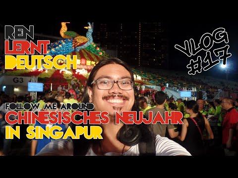 FOLLOW ME AROUND: CHINESISCHES NEUJAHR IN SINGAPUR    Ren lernt Deutsch VLOG #17