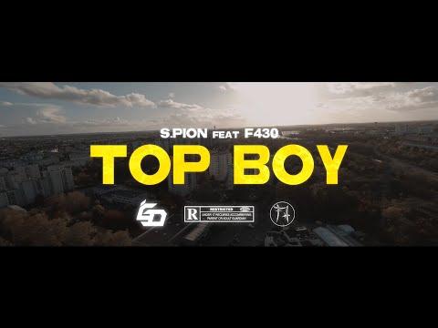 Youtube: S-Pion – TopBoy (Clip officiel) ft. F430