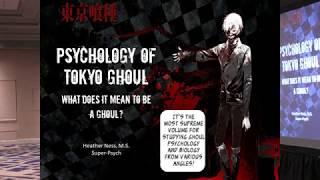 Psychology of Tokyo Ghoul | Anime Weekend Atlanta