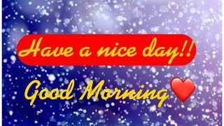 Good Morning Wishes, Greetings,Quotes, Messages|Good Morning Whatsapp Status Video|