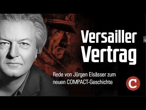 Versailler Vertrag: Jürgen Elsässer zum neuen COMPACT Geschichte