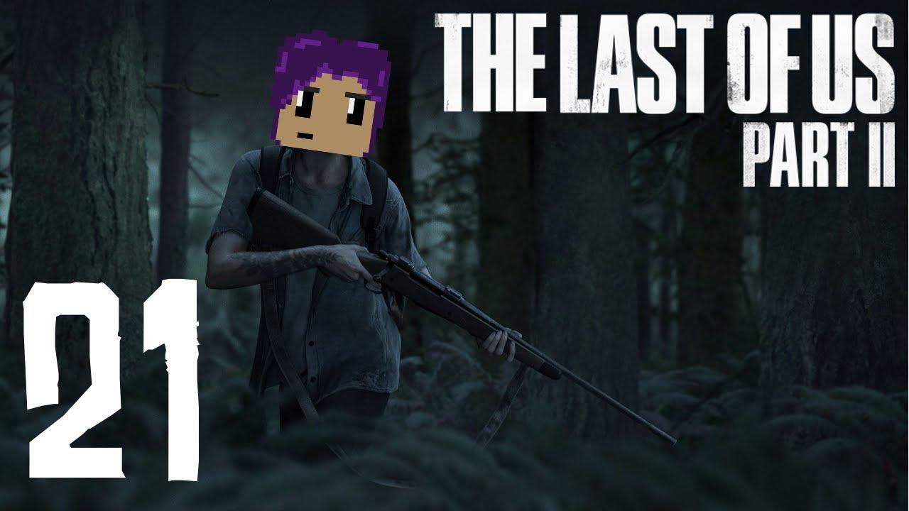 The Last Of Us Part II: A Little Bit of Tank! #21