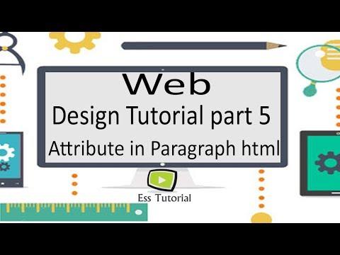 Web Design Bangla Tutorial Part 5, Attribute In Paragraph, Html Bangla Tutorial, Ess Tutorial Videos
