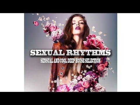"Sexual Rhythms ""4 Hours of Sensual Deep House Selection"" thumbnail"
