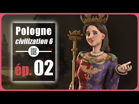 [FR] Civilization 6 Let's play Pologne partie 2 (gameplay religion sur Civilization VI)