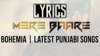 Download Hindi Video Songs - Mere Baare | Lyrics | Bohemia | Latest Punjabi Songs | Syco TM
