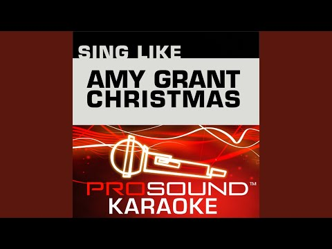 Grown Up Christmas List (Karaoke Instrumental Track) (In the Style of Amy Grant)