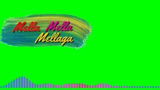 Mella mellaga song Green screen lyrics|Telugu greenscreen status||kinemaster chromakey|WhatsAppstatu