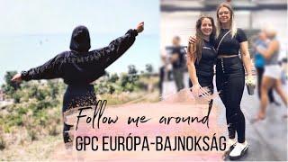 Follow me around: Első Balcsi séta, GPC Európa-bajnokság