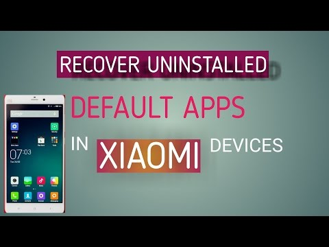 How To Get Uninstalled Default System App Back In Xiaomi Devices