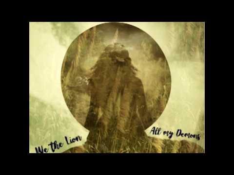 We the Lion - All my Demons (Sub Español)